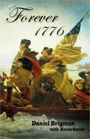 Forever 1776 by Daniel Brigman
